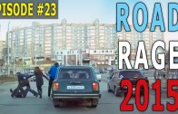 Road Rage 2015 – Dumb Way to Pepper Spray! Episode #23