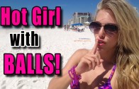 Hot Girl with Balls Prank – Spring Break 2015