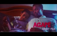 AGAPE – THE SHORT FILM     –  HAPPY FATHERS DAY