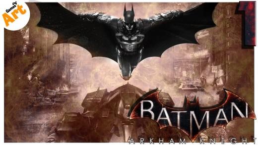 Batman: Arkham Knight – 1 [Всеобщая эвакуация] – HARD