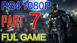 Batman Arkham Knight Walkthrough Part 7 – Batman Arkham Knight Gameplay No Commentary