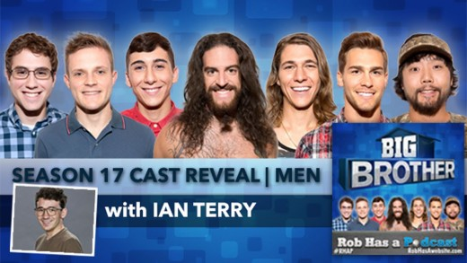 Big Brother 17 | Cast Preview – Male Cast Assessment with Ian Terry