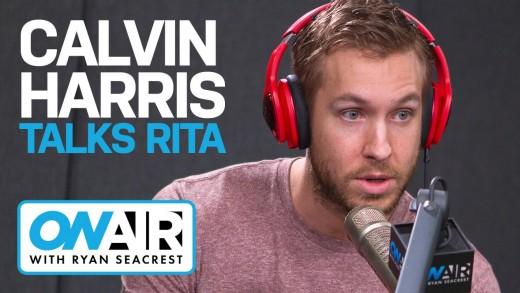 Calvin Harris Talks Rita Ora Drama | On Air with Ryan Seacrest