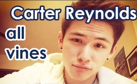 Carter Reynolds All Vines – Best Vines Carter Reynolds 2013 – 2014