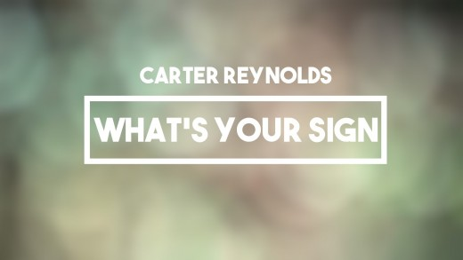 Carter Reynolds – What's Your Sign | Lyrics