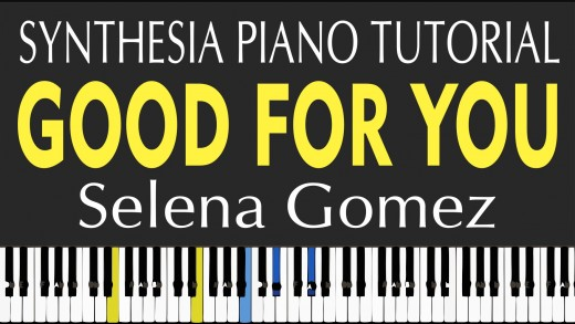 Good for You – Piano Tutorial – How to Play – Selena Gomez