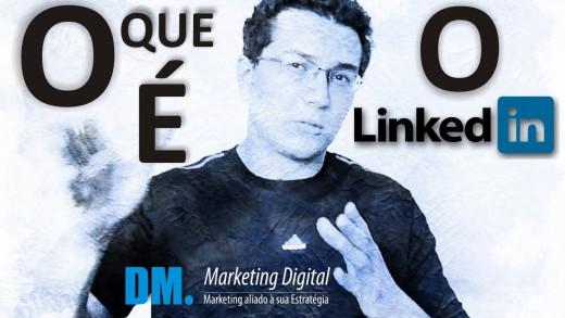 O que é o LinkedIn?