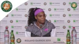 Press conference Serena Williams 2015 French Open / 4th Round