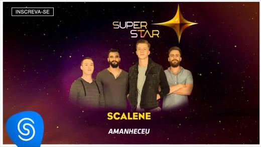 Scalene – Amanheceu (SuperStar 2015) [Áudio Oficial]