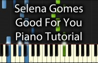 Selena Gomez – Good For You Tutorial (How To Play On Piano) feat. A&AP Rocky