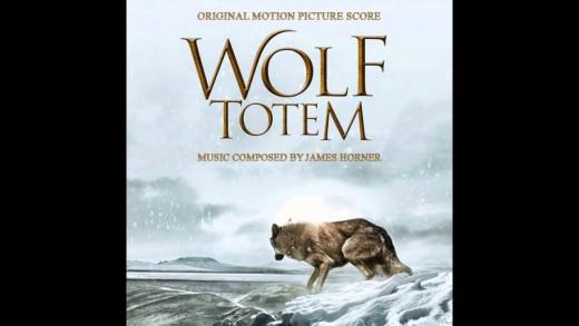 Wolf Totem (Le Dernier Loup) Soundtrack – James Horner