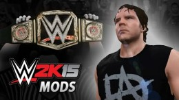 WWE 2K15 Mods: New Dean Ambrose Model + Updated WWE Championship!