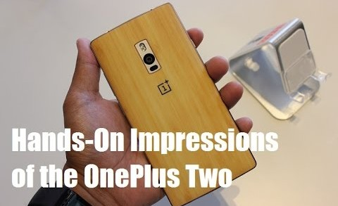 Hands-on Impressions with the brand new OnePlus Two [Better Quality]