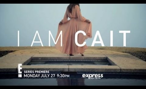 I Am Cait (Series Trailer) | E! | SKY TV