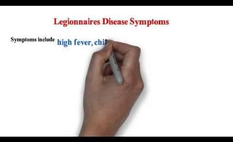 Legionnaires Disease – Symptoms & Prevention