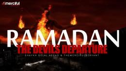 Ramadan – The Devils Departure