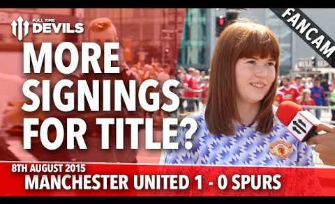 More Signings For Title? | Manchester United 1-0 Tottenham Hotspur | FANCAM