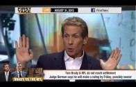 ESPN First Take – Tom Brady and NFL Do NOT Reach Settlement ?