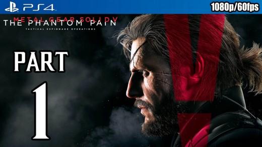 Metal Gear Solid 5: The Phantom Pain Walkthrough PART 1 (PS4) Gameplay @ 1080p (60fps) HD ✔