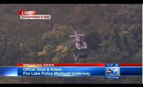 Officer Shot and Killed Fox Lake cop killed Illinois Manhunt underway for 3 armed suspects