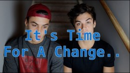 Time For a Change… (Our Story) // Dolan Twins