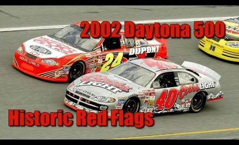 NASCAR Historic Red Flag: 2002 Daytona 500
