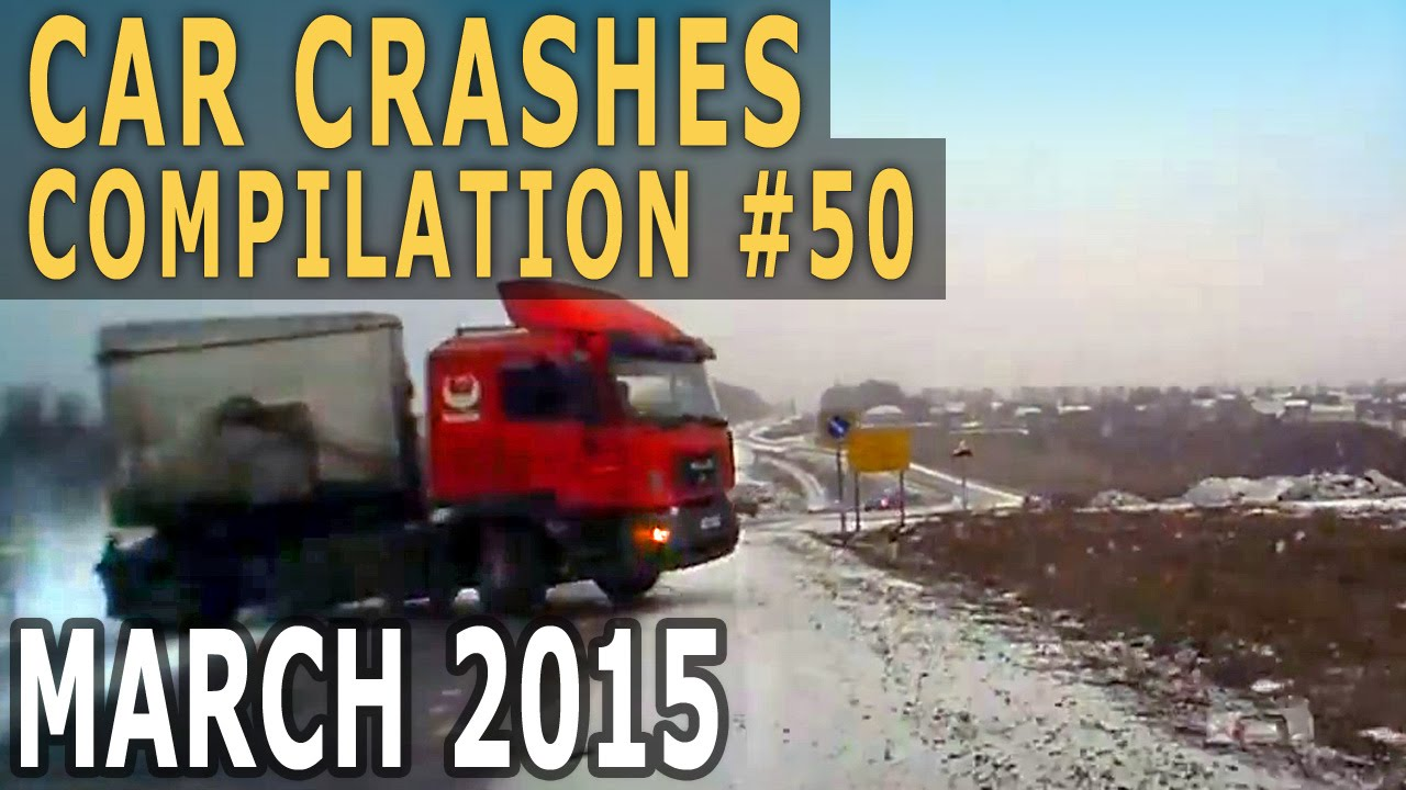 Car Crash Compilation 2015 March – Accidents of the Week #50