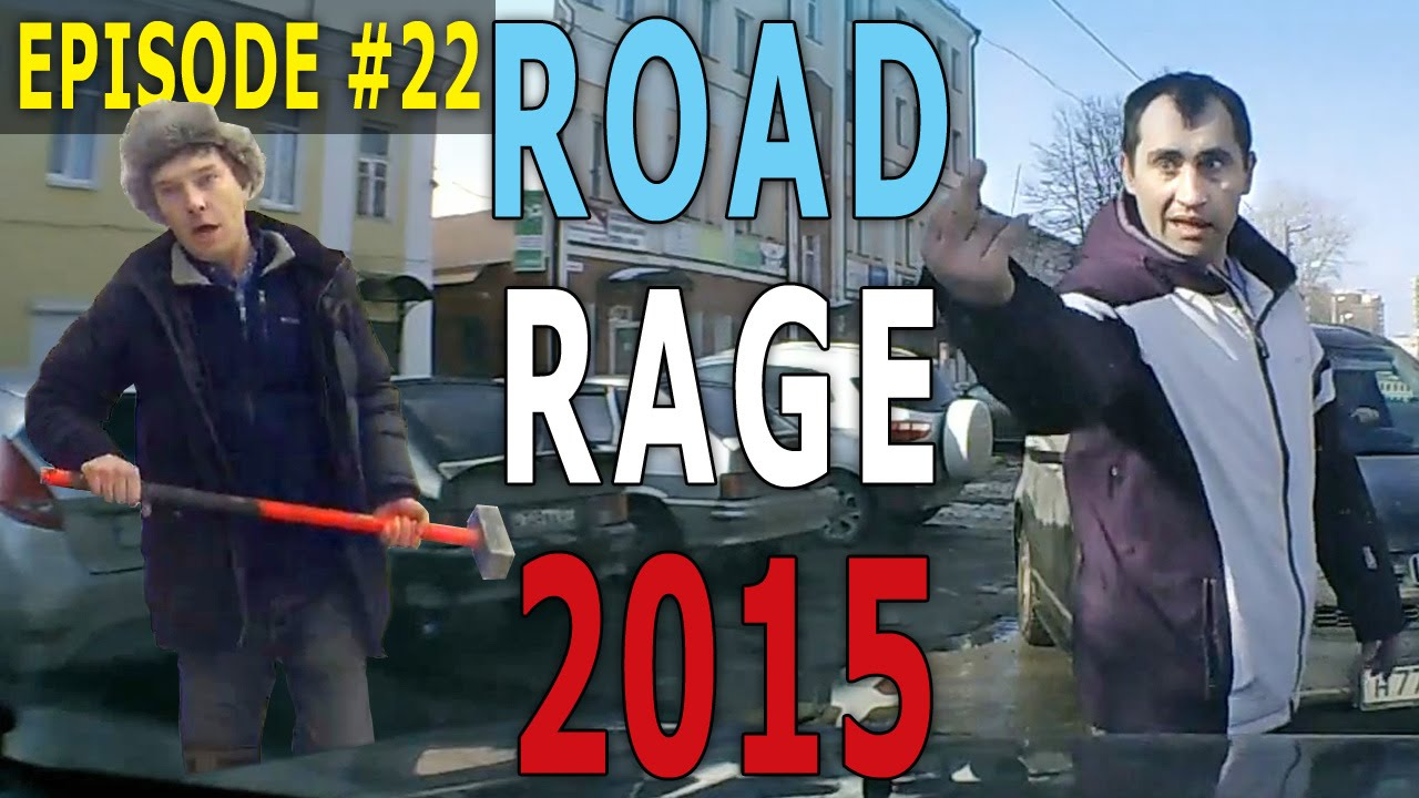 Road Rage 2015 – Angry Guys! Episode #22