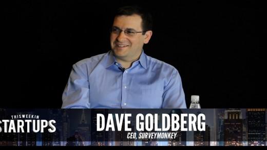 - Startups – Dave Goldberg of SurveyMonkey – #251