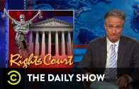 The Daily Show – Rights Courts