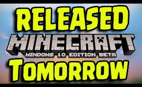 Minecraft Windows 10 – RELEASED TOMORROW! (New Minecraft Version)
