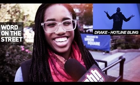 "New Yorkers React To Drake's Dance Moves In The ""Hotline Bling"" Music Video (Word On The Street)"