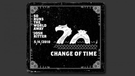 """Change of Time"" – New Track from 2010 Josh Ritter Album (""So Runs the World Away"" out May 4th)"