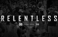Relentless: Mississippi State Football – Episode VII